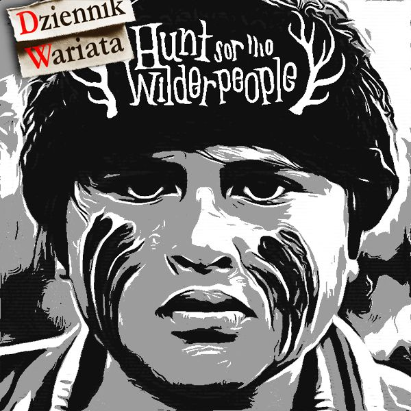 Hunt for the Wilderpeople - #HuntWilderpeople - http://www.augustynski.eu/hunt-for-the-wilderpeople/