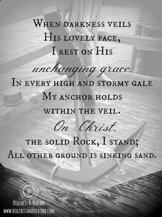 On Christ The Solid Rock I Stand Anchored Pinterest