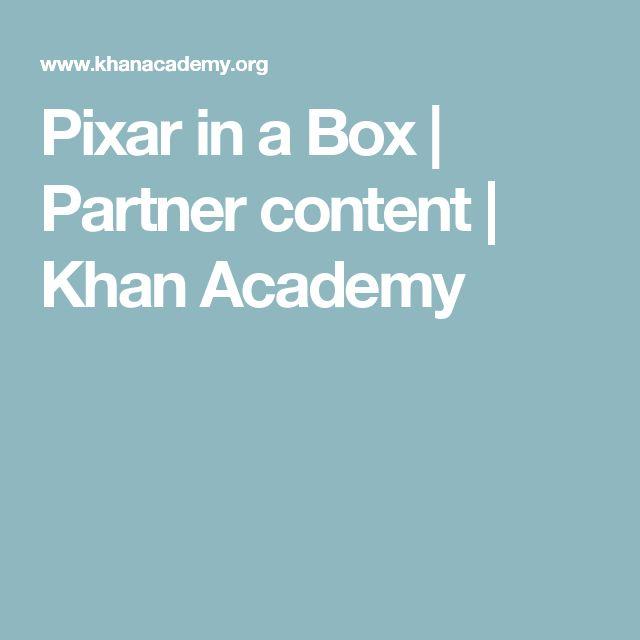 Pixar in a Box | Partner content | Khan Academy