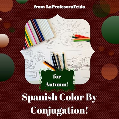 The Stress Free Spanish Teacher!: Spanish Color By Conjugation!  Back to School, Aut...