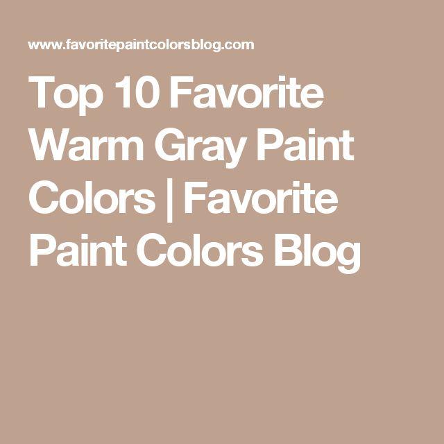 17 Best Images About Paint Colors On Pinterest: 1000+ Ideas About Warm Gray Paint On Pinterest