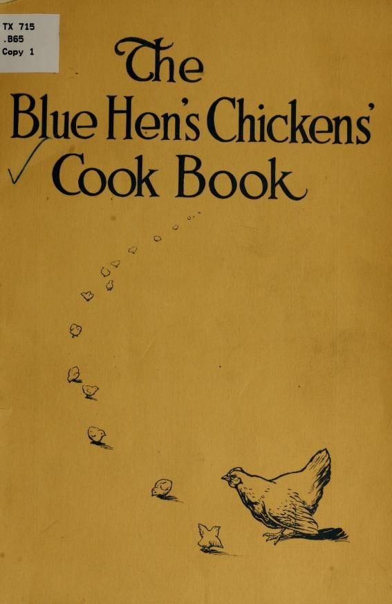 """""""The Blue Hen's Chickens' Cook Book"""" By Milford New Century Club (1921) Published By Milford Chronicle Publishing Company"""