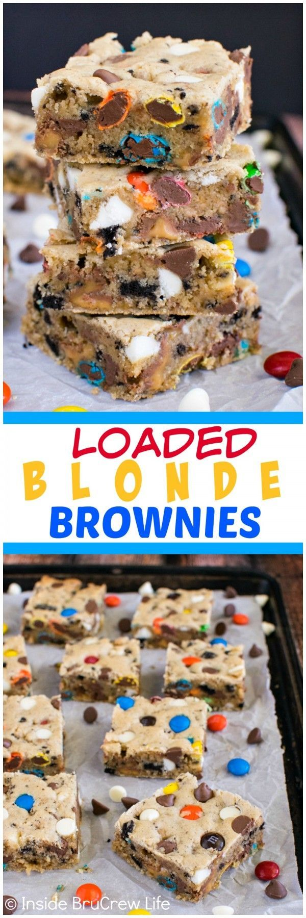 Loaded Blonde Brownies - adding lots of extra candy and cookies makes these brownies disappear in a hurry!  Awesome dessert recipe!