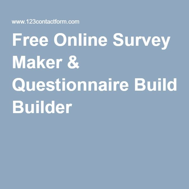 Free Online Survey Maker & Questionnaire Builder