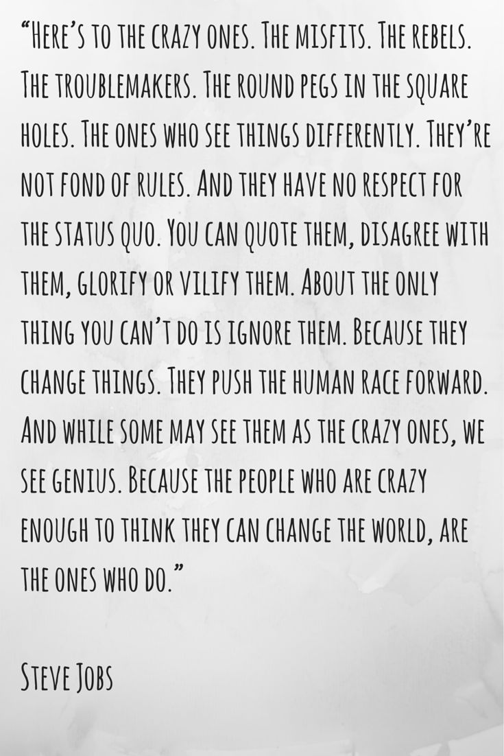 Here's To The Crazy Ones - Just like Jess :)