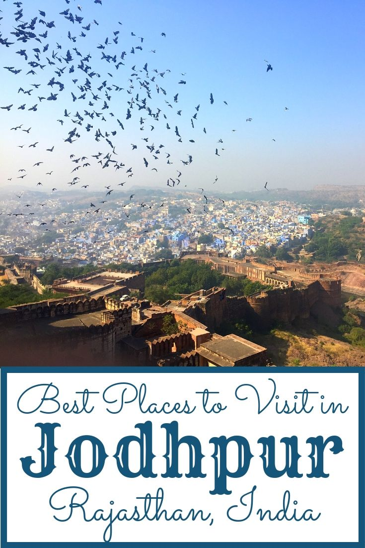 Things to do in Jodhpur, Rajasthan The Blue City