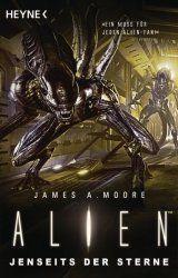 James A. Moore Alien - Jenseits der Sterne