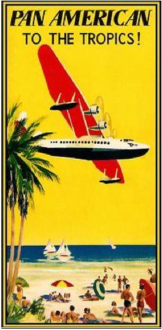 Pan American to the Tropics!