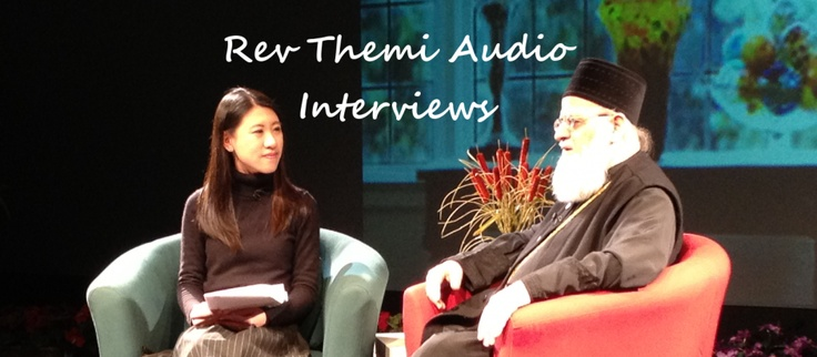 Listen to Interviews & Conversations with Rev Themi