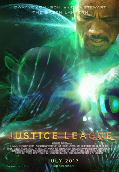 Half native Hawaiian and Canadian actor Dwayne Johnson as Green Lantern/John Stewart?? (Justice League (2017) Green Lantern Poster by Enoch16 on deviantART)