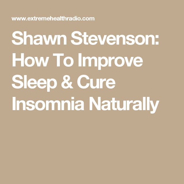 Shawn Stevenson: How To Improve Sleep & Cure Insomnia Naturally