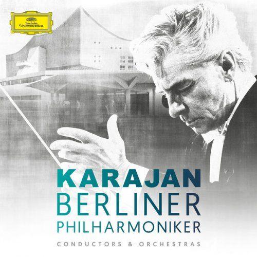 Herbert von Karajan & Berlin Philharmonic - Herbert von Karajan & Berliner Philharmoniker (2017)