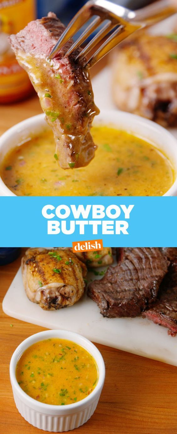 Cowboy Butter   You're Gonna Want To Put Cowboy Butter On Literally Everything   Don't grill steak without it.