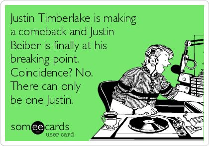 So true! I love Justin Timberlake! @Bianca
