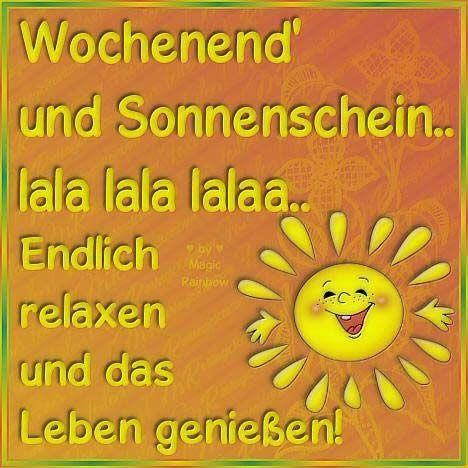17 Best Images About Wochenende On Pinterest Weekend Fun