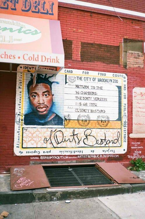 #Brooklyn ol' Dirty #Bastard