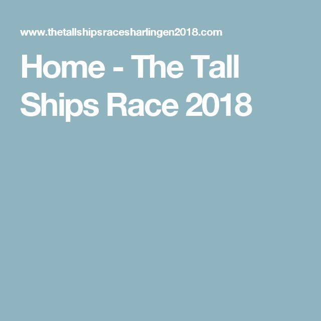 Home - The Tall Ships Race 2018