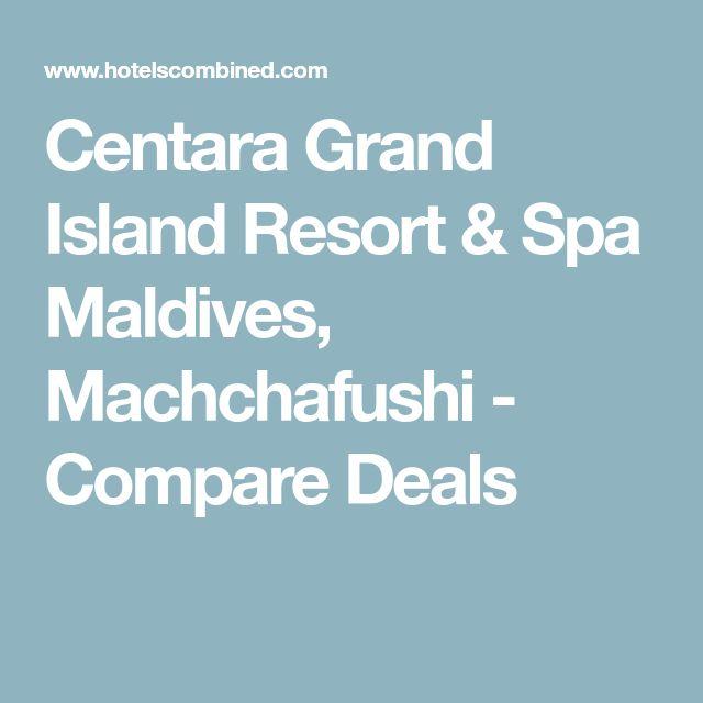 Centara Grand Island Resort & Spa Maldives, Machchafushi - Compare Deals