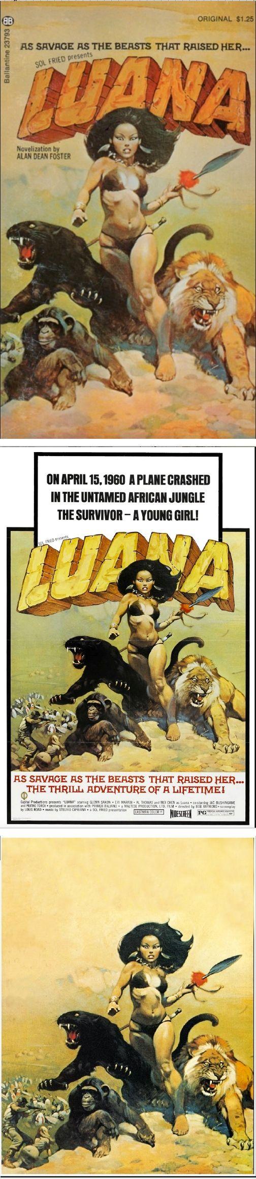 FRANK FRAZETTA - Luana by Alan Dean Foster - 1974 Ballantine Books - cover by isfdb - Luana, the Girl Tarzan - 1968 Italian/German film - print by stendec8.blogspot.com