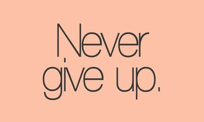 Remind yourself everyday: NEVER GIVE UP #motivation #quote @whoisdarwin