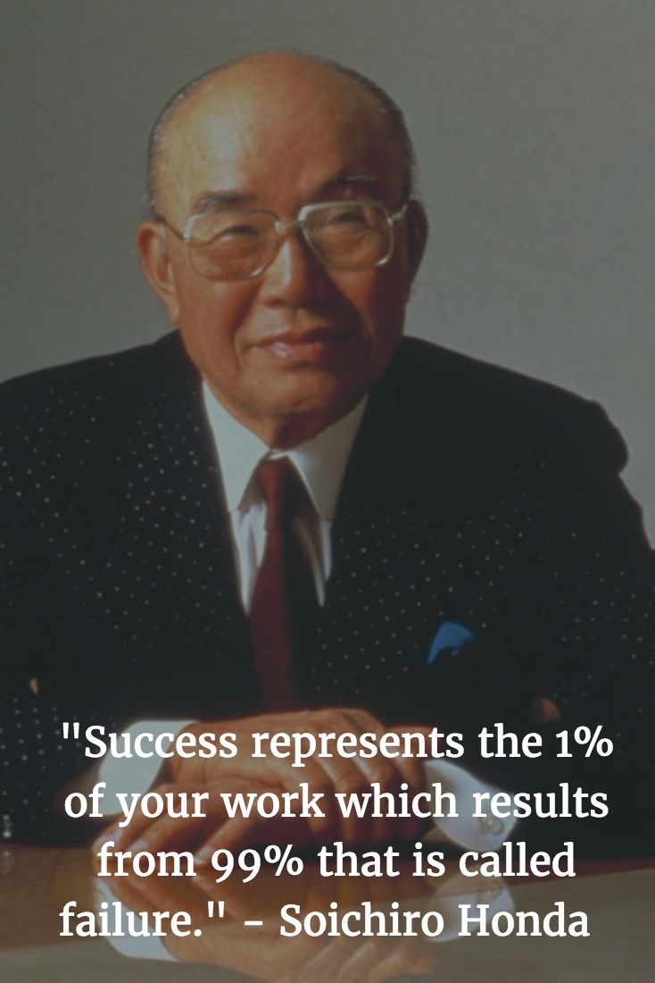 """Success represents the 1% of your work which results from 99% that is called failure."" - Soichiro Honda   #soichirohonda #motivationalquotes #motivation #inspirationalquotes #inspire #entrepreneurship #entrepreneur #startup #startuplife #entrepreneurlife  #entrepreneursofinstagram #selfimprovement #pirateship #pirate #pirates #pirateprofile #success #successquotes #successful #happy #happiness #lifequotes #100pirateprofiles #inspiration #leader #leadership"