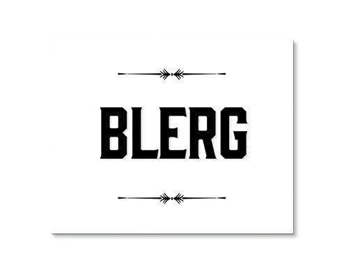 Typography Print, Quote Print, Liz Lemon, TV Quote, Black White, 30 Rock Poster, Orange, Wall Decor - Blerg (8x10) on Etsy, $24.00