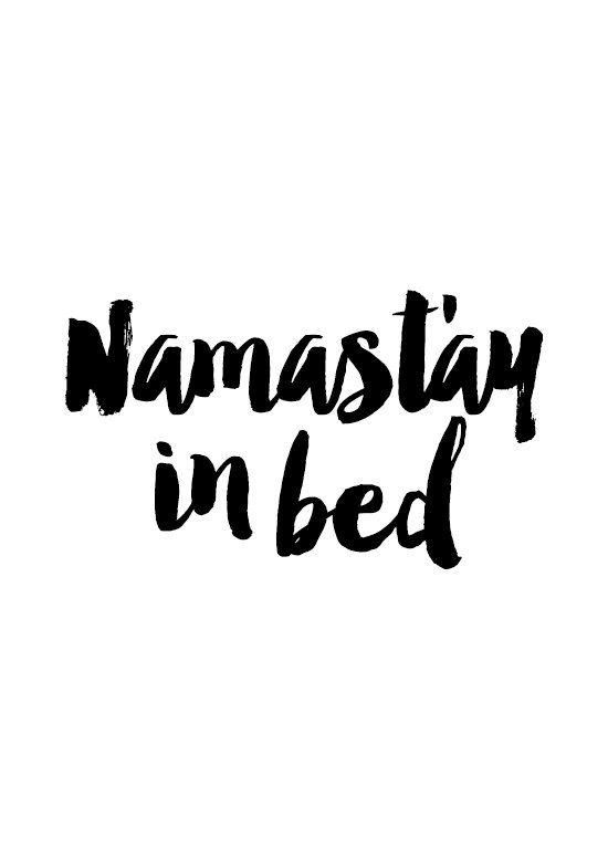 Namast'ay in bed poster inspirational wall decor by sinansaydik