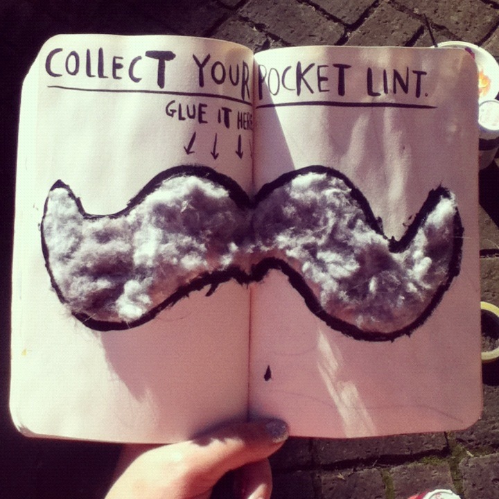 Collect your pocket lint, from Wreck This Journal.