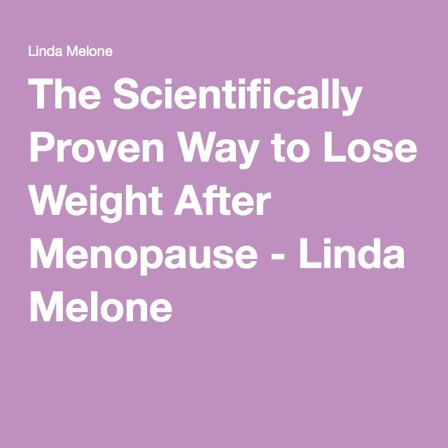 The Scientifically Proven Way to Lose Weight After Menopause - Linda Melone