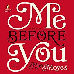 "Another must-listen from my #AudibleApp: ""Me Before You"" by Jojo Moyes, narrated by Susan Lyons."