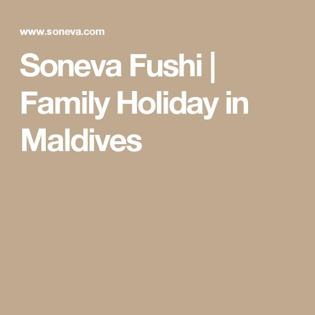 Soneva Fushi   Family Holiday in Maldives