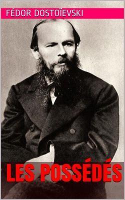 Les Démons ou Les Possédés, est un roman de l'écrivain russe Fédor Dostoïevski (1821 – 1881).