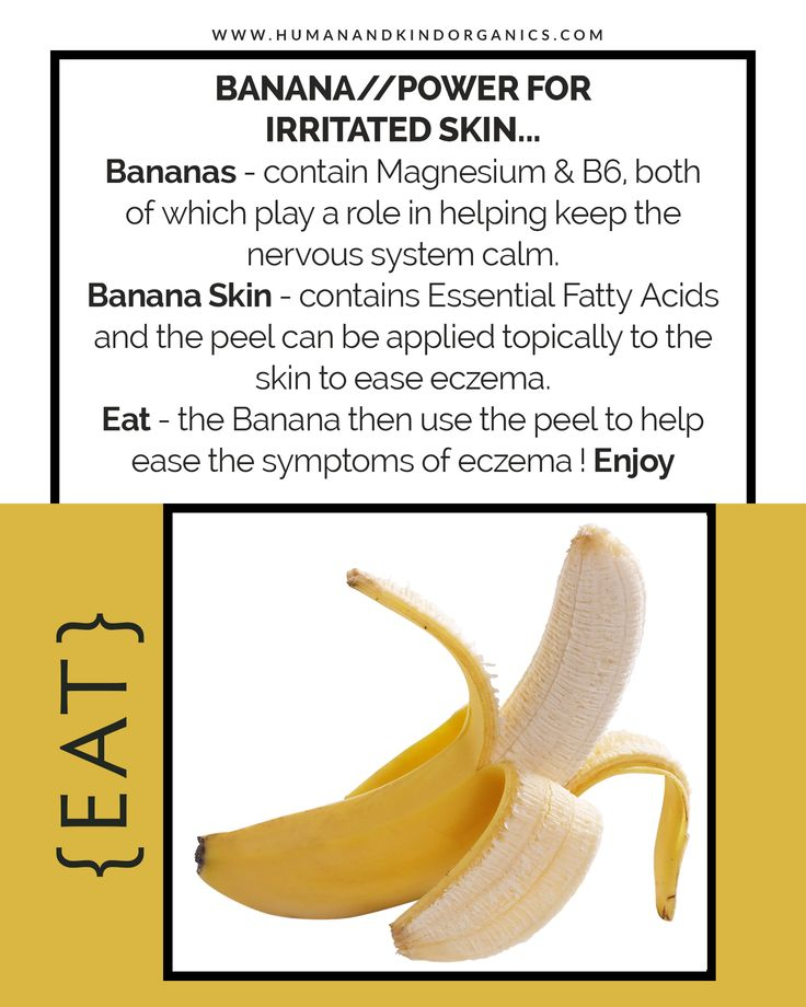 Go bananas with your irritated skin!