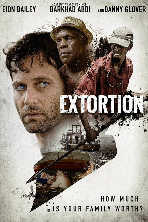 Extortion (2017) Full Movie Streaming HD