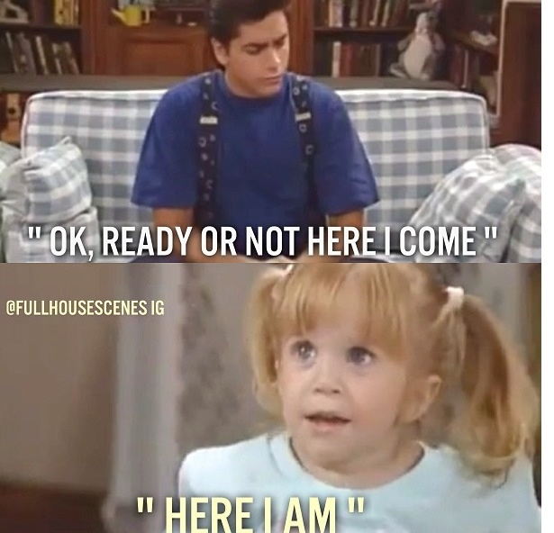 Playing hide and seek with a toddler *Sigh*... Full house, Uncle Jesse and Michelle