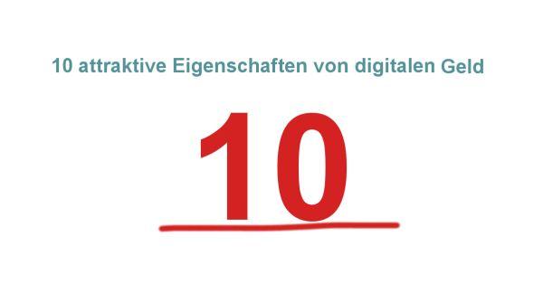 10 attraktive Eigenschaften von digitalen Geld - coin-blog.de