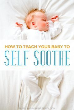 What do you do when your baby doesn't fall asleep on his own? Learn how to teach your baby to self soothe to sleep and for naps without crying.