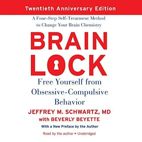 AUDIOBOOK - Brain Lock: Free Yourself from Obsessive-Compulsive Behavior