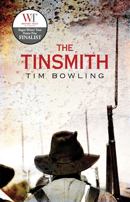 FICTION: The Tinsmith by Tim Bowling (Brindle & Glass)