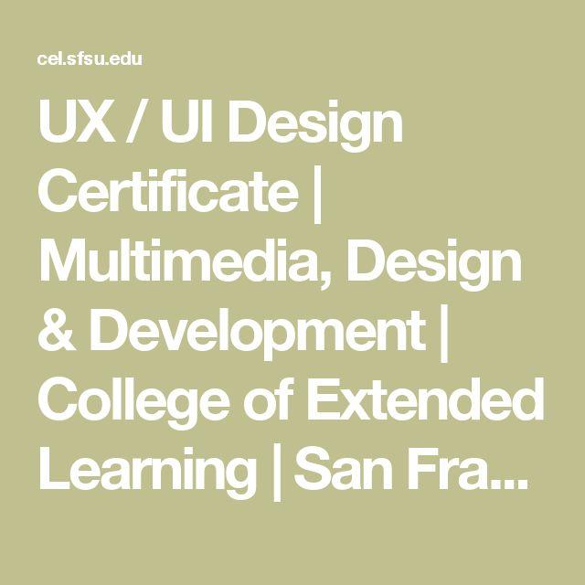 UX / UI Design Certificate | Multimedia, Design & Development | College of Extended Learning | San Francisco State University