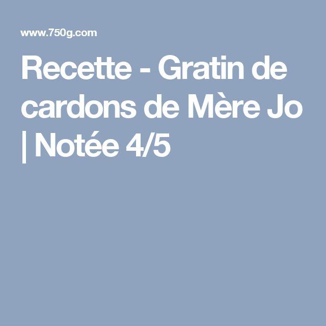 Recette - Gratin de cardons de Mère Jo | Notée 4/5