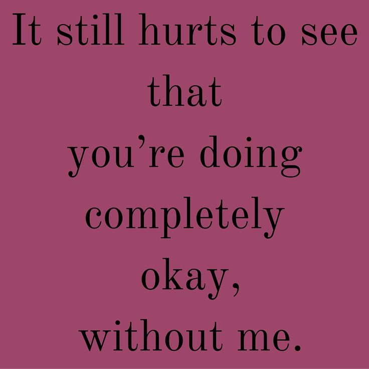 It still hurts to see that you're doing completely okay, without me. #QuotesYouLove #QuoteOfTheDay #FeelingSad #Sad #QuotesOnFeelingSad #FeelingSadQuotes #SadQuotes #QuotesonSadness  Visit our website  for text status wallpapers.  www.quotesulove.com