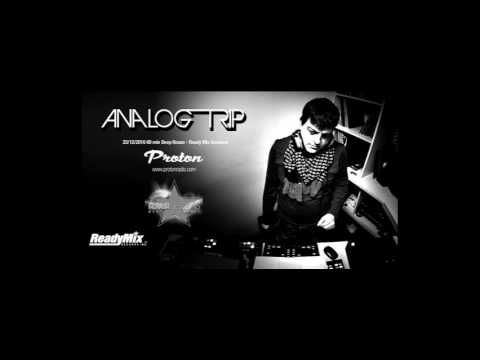 Analog Trip @ Ready Mix Sessions Podcast 23 Dec 2016 www.protonradio,com...