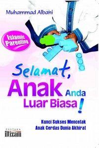 Selamat Anak Anda Luar Biasa! Buku ini menyajikan tips-tips jitu mendidik anak dalam perspektif Islam yang bisa diaplikasikan secara konkrit oleh para orang tua dan pendidik