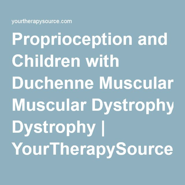 Proprioception and Children with Duchenne Muscular Dystrophy…