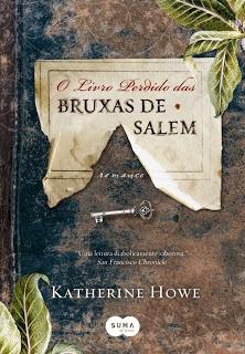 Mon Petit Poison: POISON BOOKS - O Livro Perdido das Bruxas de Salem (Katherine Howe)