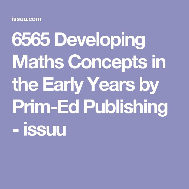 6565 Developing Maths Concepts in the Early Years by Prim-Ed Publishing - issuu