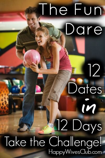 The Fun Dare: 12 Dates in 12 Days Take the Challenge! #Marriage #DateNight