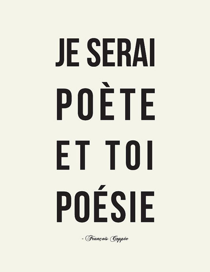 I'll be a poet and you'll be poetry