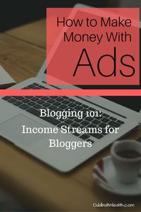 Blogging 101- INCOME STREAMS FOR BLOGGERS. HOW TO MAKE MONEY WITH ADS ON BLOGS! Article url: http://oddballwealth.com/how-to-make-money-with-your-blog/ If you've ever wondered how to make money blogging, this article is for you. This post explains how bloggers make money and create multiple revenue streams on their blogs.  #Blog #Blogging #Bloggers #MakeMoney #ExtraIncome #Finance #WebsiteDevelopment